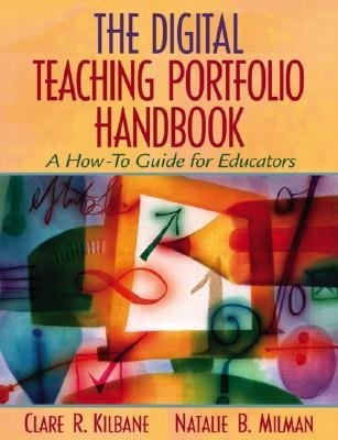 9781402920516: THE DIGITAL TEACHING PORTFOLIO HANDBOOK: A HOW TO GUIDE FOR EDUCATORS FIRST EDITION 2004C
