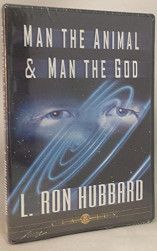 9781403104748: Man the Animal & Man the God (A Scientology Three Lecture)