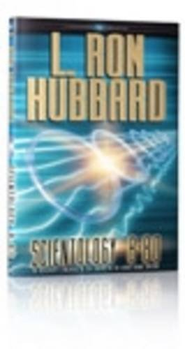 Scientology 8-80: The Discovery and Increase of Life Energy in the Genus Homo Sapiens