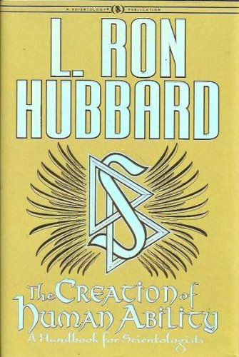 9781403144218: The Creation of Human Ability: A Handbook for Scientologists