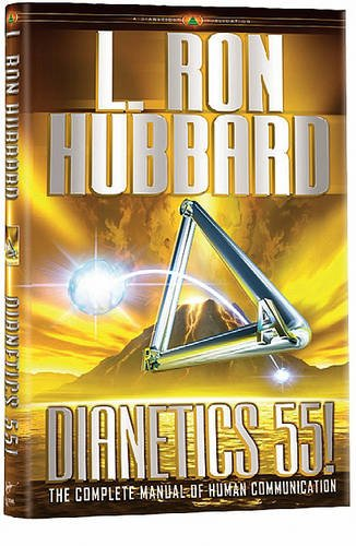 9781403144225: Dianetics 55!: The Complete Manual of Human Communications
