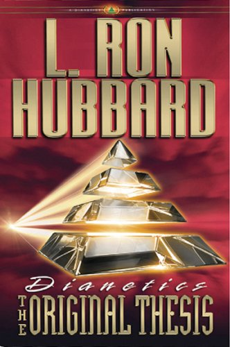Dianetics: The Original Thesis: L. Ron Hubbard
