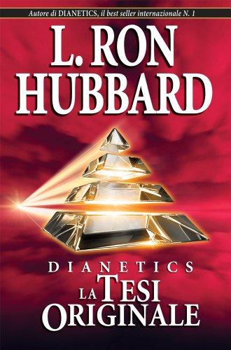 9781403150783: Dianetics: The Original Thesis (Italian) (Italian Edition)