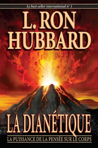 Dianetics: The Modern Science Of Mental Health (French) (French Edition): L. Ron Hubbard
