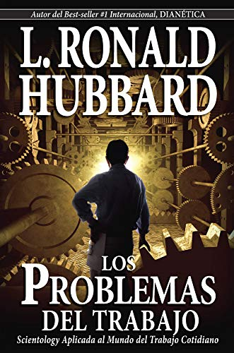 9781403156587: The Problems Of Work (Spanish Edition)