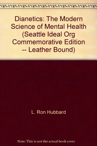 9781403170095: Dianetics: The Modern Science of Mental Health (Seattle Ideal Org Commemorative Edition -- Leather Bound)
