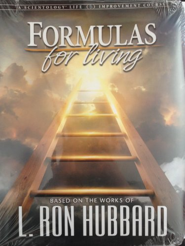 9781403187055: FORMULAS FOR LIVING based on the works of L.RON HUBBARD (A SCIENTOLOGY LIFE IMPROVEMENT COURSE)