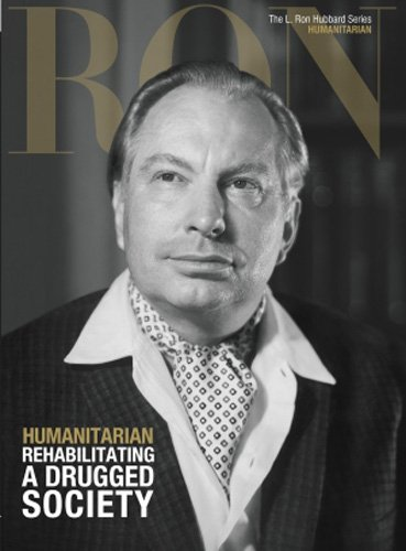 9781403198914: Humanitarian, Rehabilitating A Drugged Society: L. Ron Hubbard Series, Humanitarian (The L. Ron Hubbard Series, The Complete Biographical Encyclopedia)
