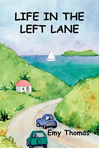 9781403300126: Life in the Left Lane