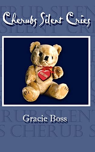 Cherubs Silent Cries: Boss, Gracie