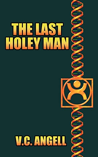 The Last Holey Man: V. C. Angell