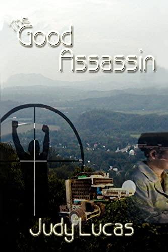9781403303998: The Good Assassin
