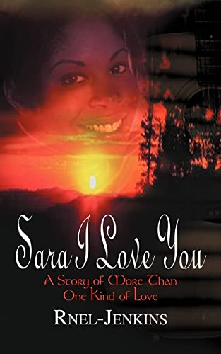 9781403304537: Sara I Love You: A Story of More Than One Kind of Love