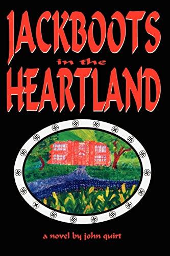 9781403305596: JACKBOOTS in the HEARTLAND