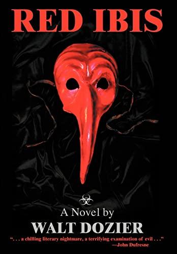 Red Ibis: Walt Dozier