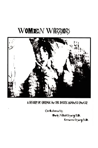 9781403306067: Women Warriors: A History of Courage in the Battle Against Cancer