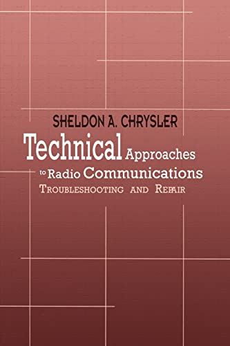 9781403306616: Technical Approaches to Radio Communications: Troubleshooting and Repair
