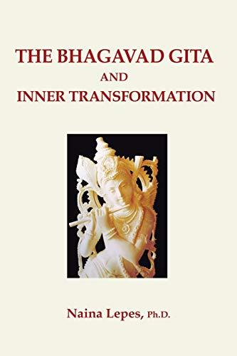 9781403308986: The Bhagavad Gita and Inner Transformation