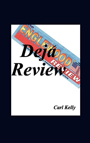 Deja Review (Paperback): Carl Kelly