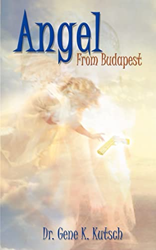 9781403313256: Angel from Budapest