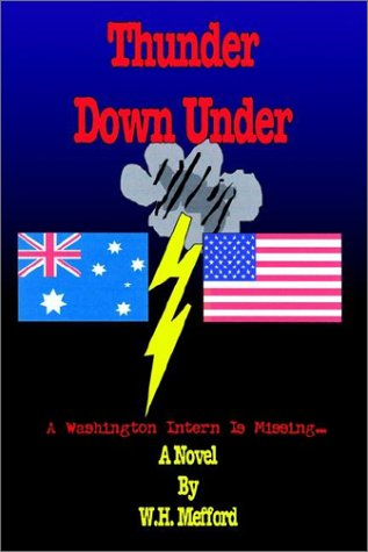 Thunder Down Under: Mefford, W H