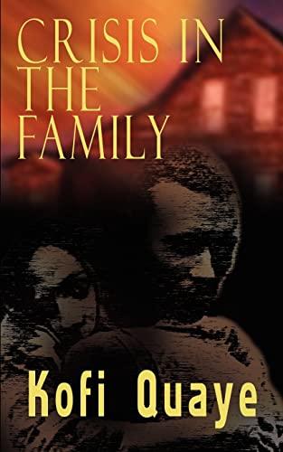 Crisis In the Family: Kofi Quaye