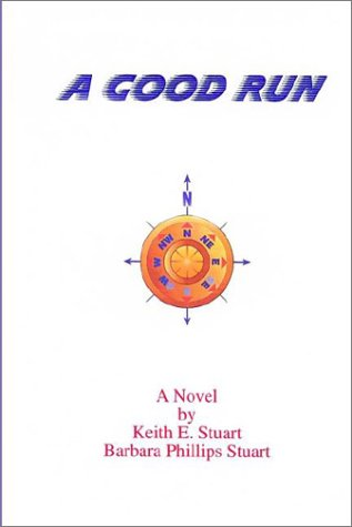 A Good Run (McDonald Saga): Stuart, Keith E.,