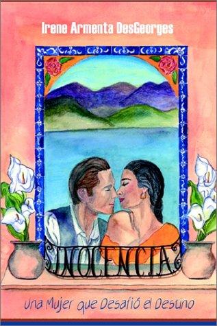 9781403316332: Inocencia: Una Mujer Que Desafio el Destino (Spanish Edition)