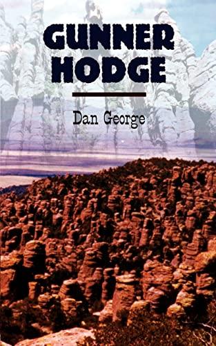 Gunner Hodge: George, Dan