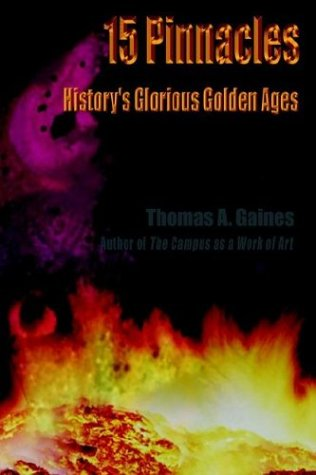 9781403320940: 15 Pinnacles: History's Glorious Golden Ages