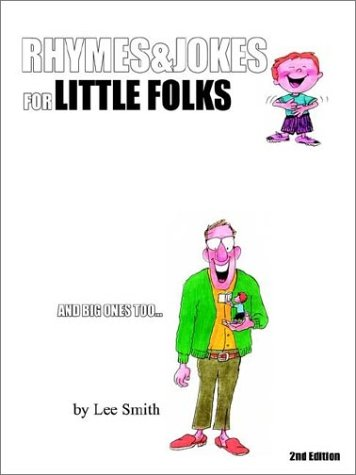 9781403321152: Rhymes & Jokes for Little Folks: 2nd Edition