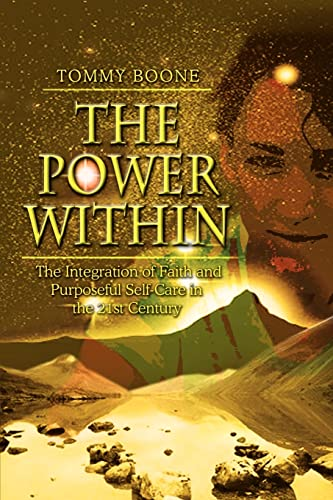 The Power Within: The Integration of Faith: Boone, Tommy