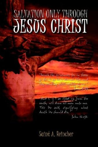 9781403326058: Salvation Only Through Jesus Christ