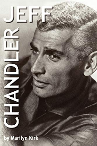 9781403328083: Jeff Chandler