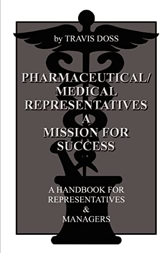 9781403328267: Pharmaceutical/Medical Representatives A Mission for Success: A Handbook for Representatives and Managers