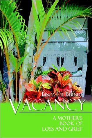 9781403328984: Vacancy: A Mother's Book of Loss and Grief