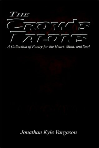 9781403329035: The Crow's Talons: A Collection of Poetry for the Heart, Mind, and Soul