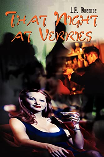 9781403329233: That Night at Verries