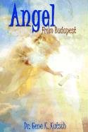 9781403331533: Angel From Budapest