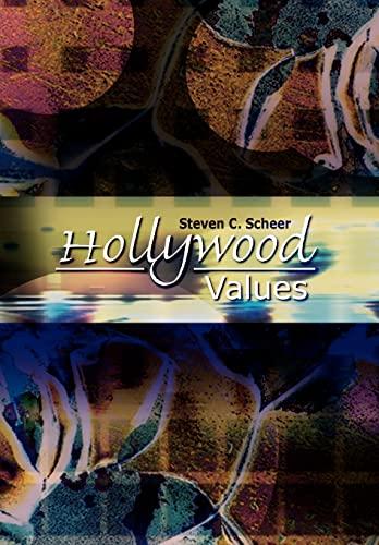 Hollywood Values: Steven C. Scheer