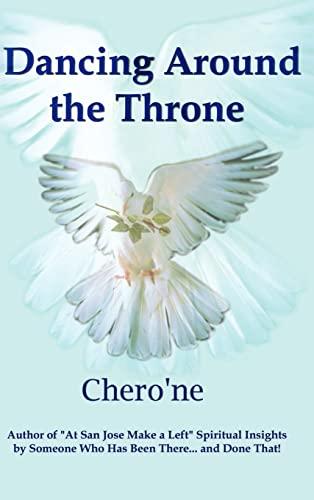 Dancing Around the Throne: Chero'ne
