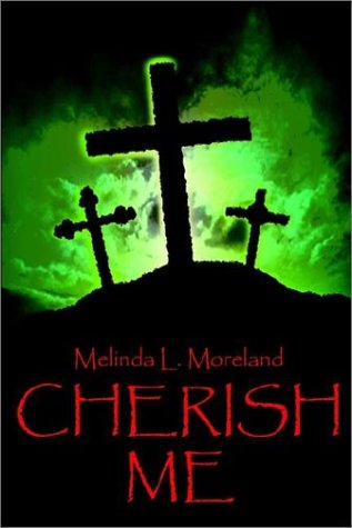 9781403335470: Cherish Me