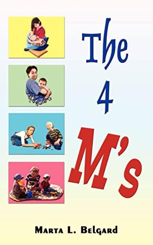 The Four Ms: Marta L. Belgard