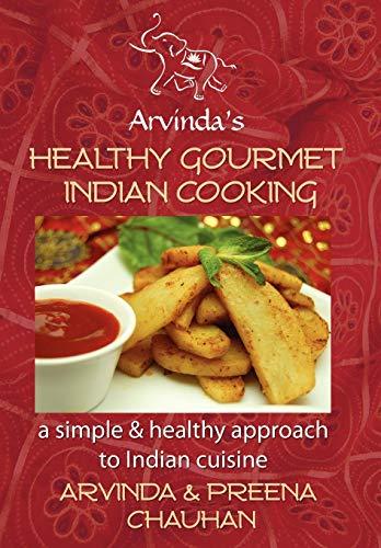 9781403339362: Healthy Gourmet Indian Cooking