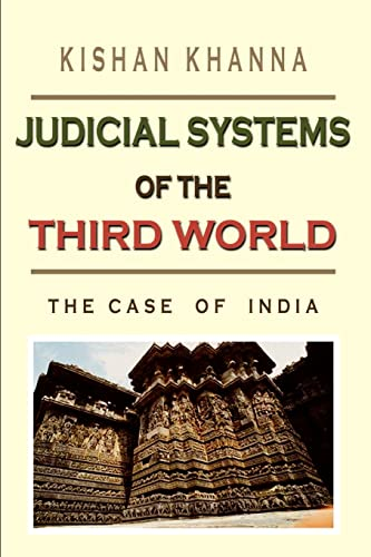 Judicial Systems of the Third World: The Case of India: Kishan Khanna