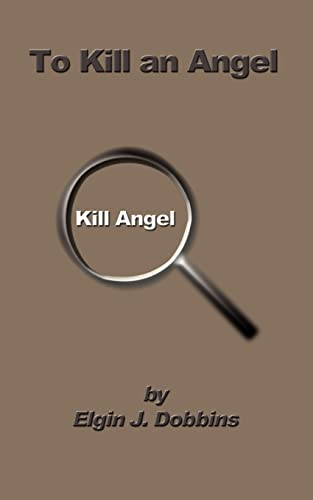 9781403339973: To Kill an Angel