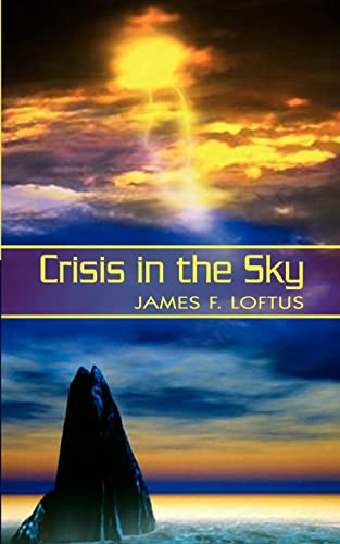 Crisis in the Sky: James Loftus