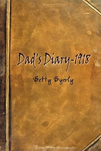 Dad's Diary-1918 - Betty Byerly