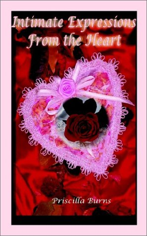 9781403344199: Intimate Expressions From the Heart