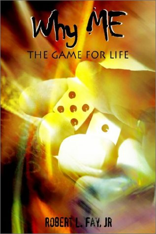 9781403344243: Why Me: The Game for Life
